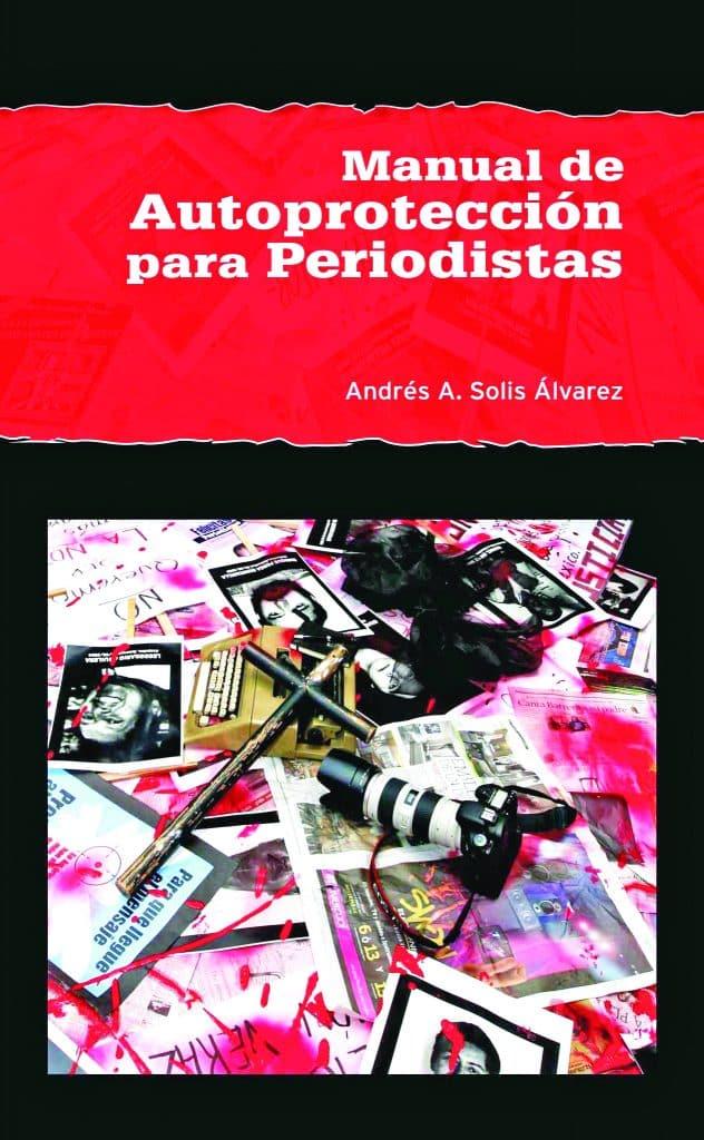 """Una década del """"Manual de Autoprotección para Periodistas"""""""