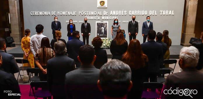 La administración municipal de Querétaro rindió un homenaje póstumo a Andrés Garrido del Toral. Foto: Especial
