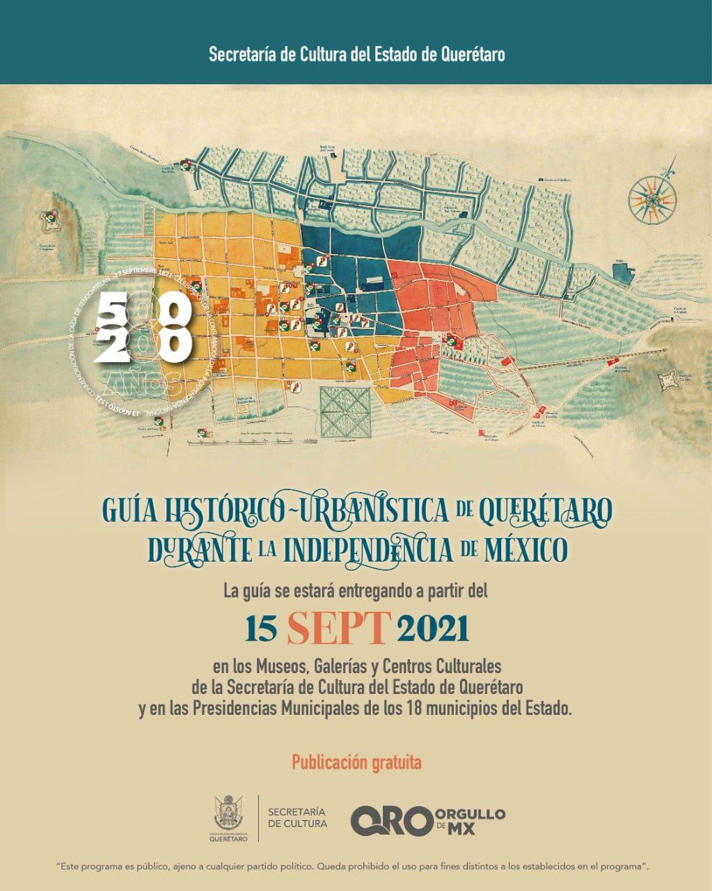 Presentan Guía Histórico-Urbanística de Querétaro durante la Independencia de México